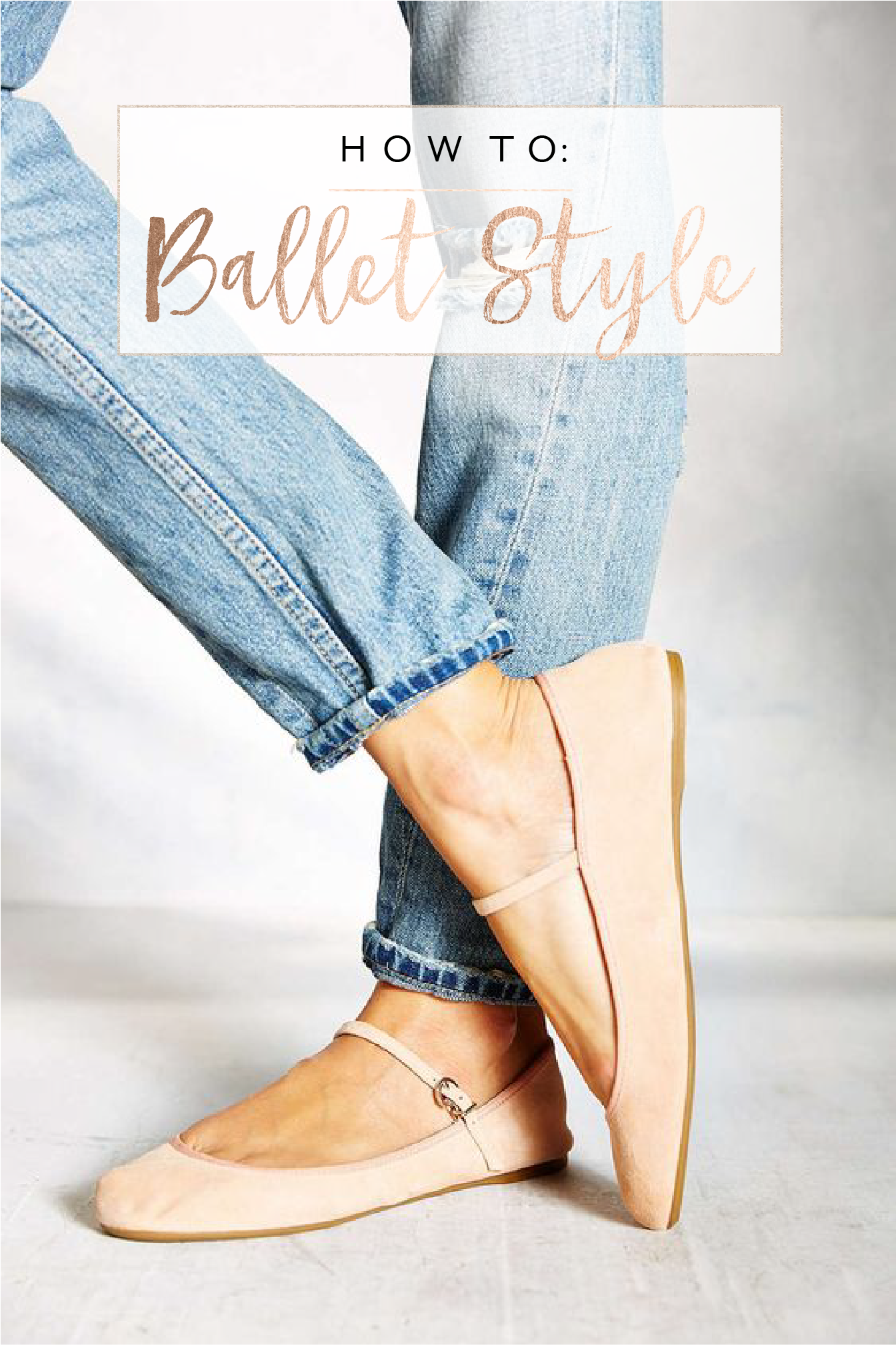how to ballet style