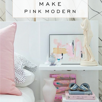 How to Make Pink Modern