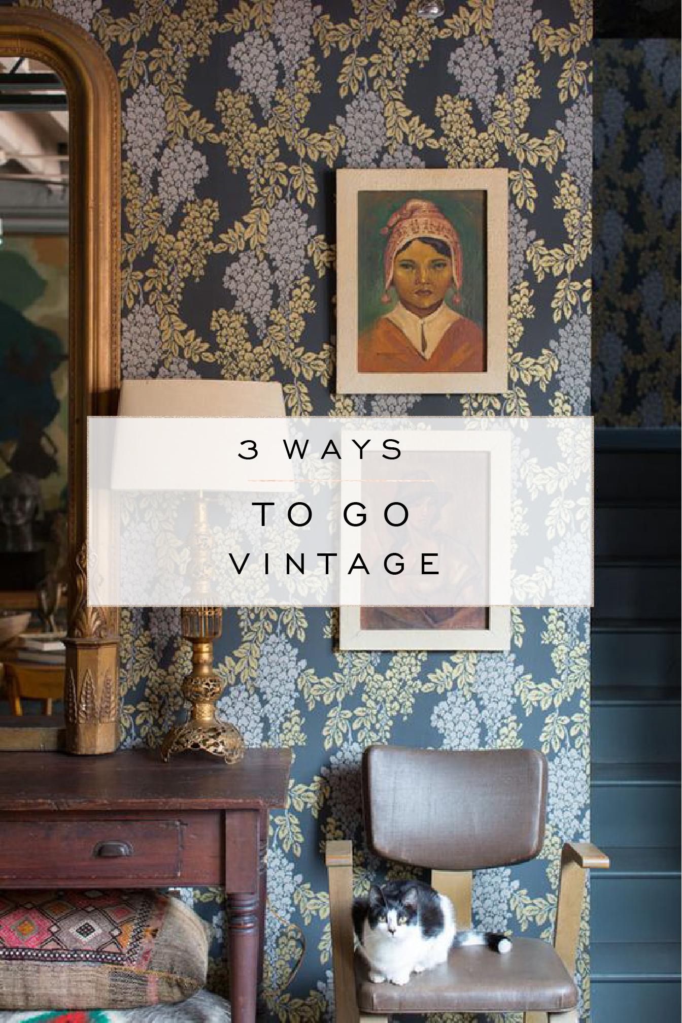 3 ways to go vintage