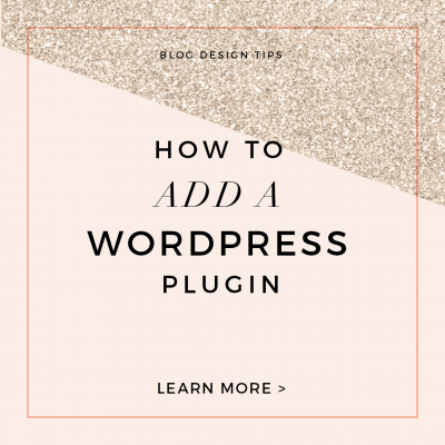 Custom Blog Design Tips:  How to Add a Plugin
