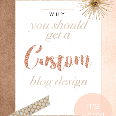 5 Reasons to Get a Custom Blog Design