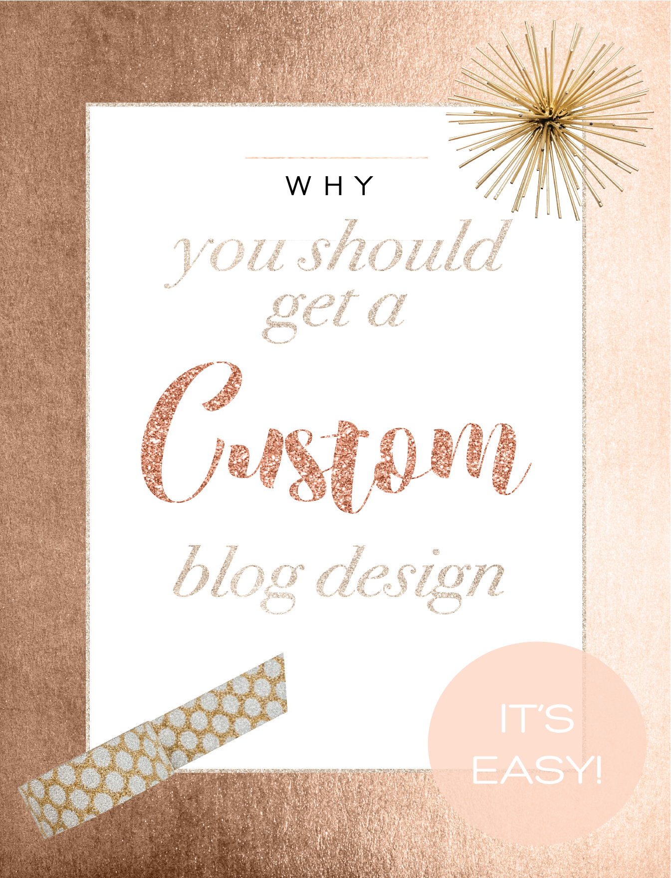 why you should get a custom blog design