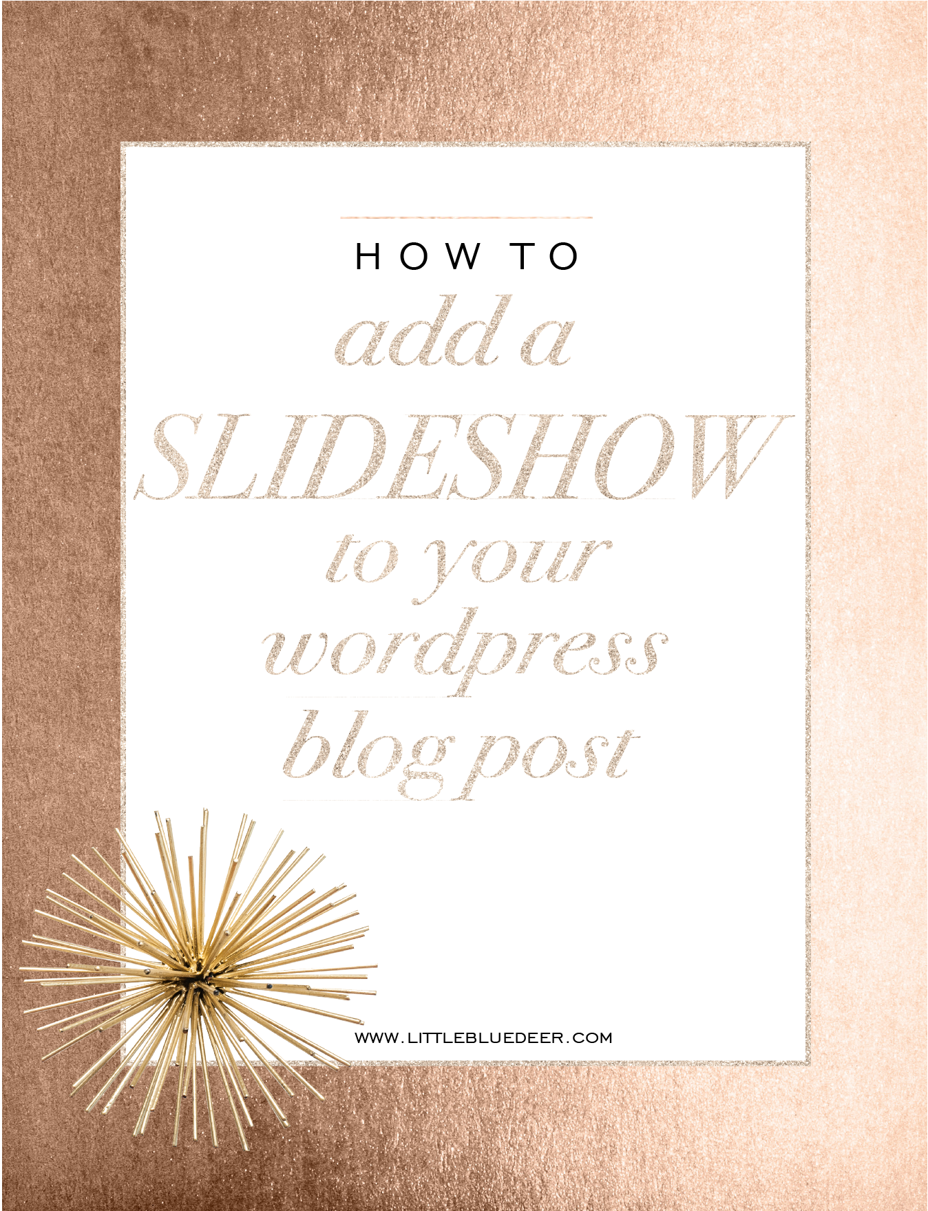 how to add a slideshow in a wordpress blog post