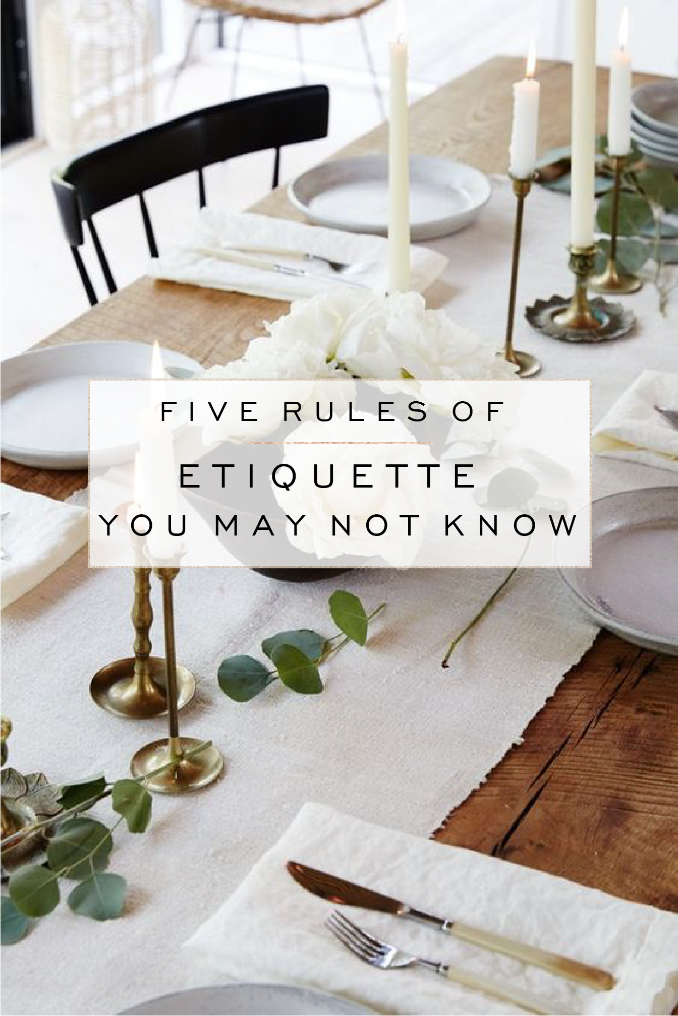 five rules of etiquette you may not know