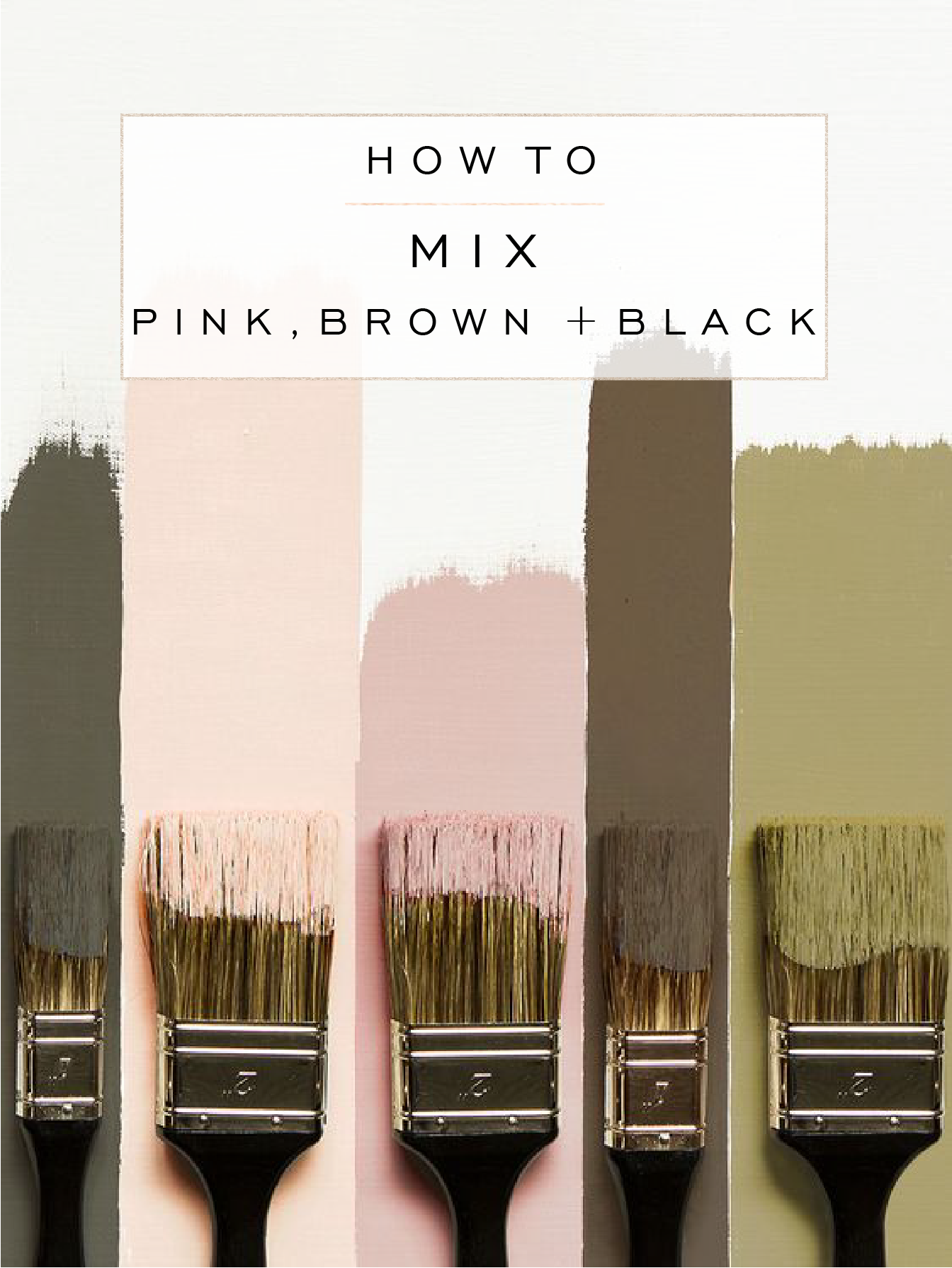 how to mix pink brown and black