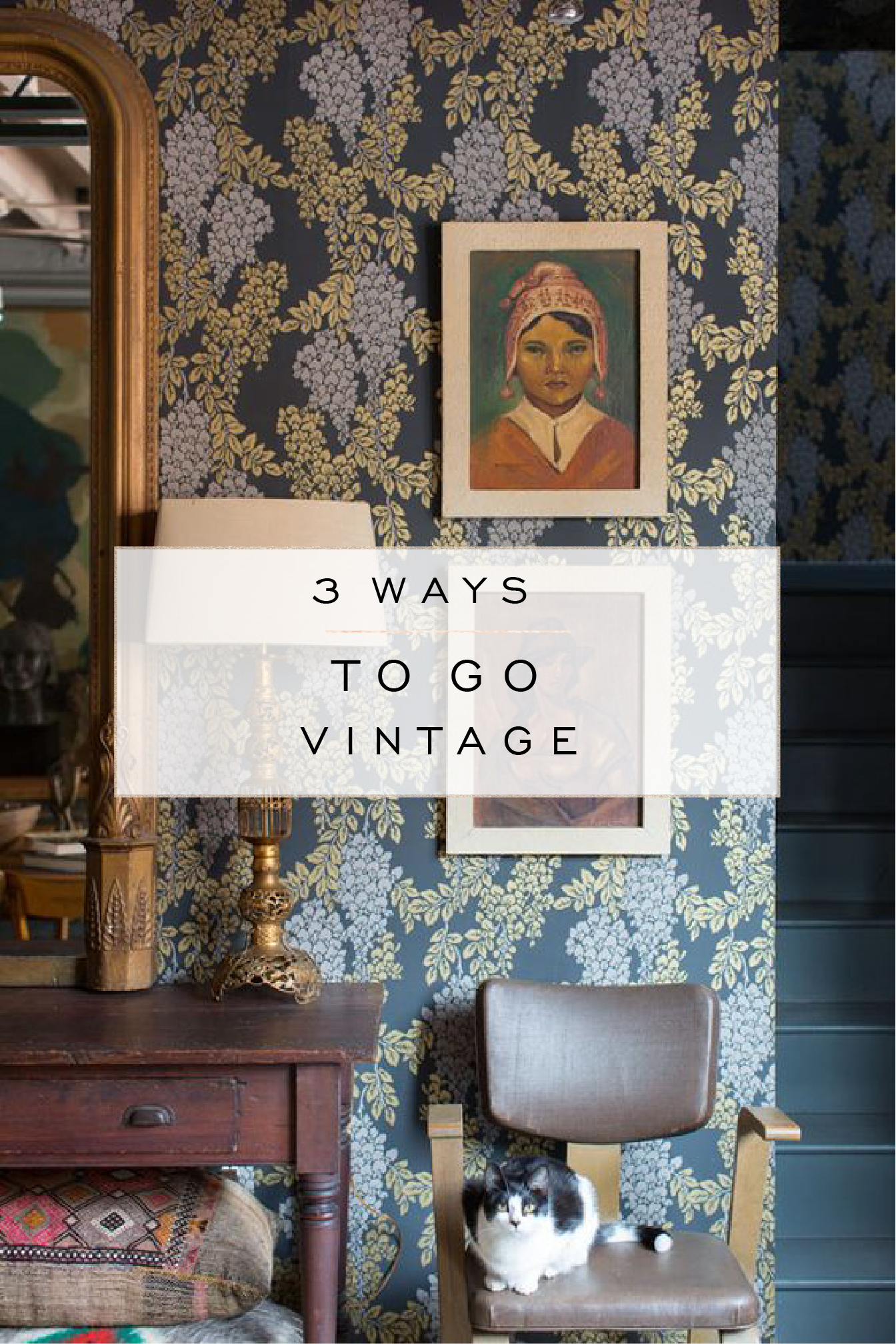 3 ways to go vintage