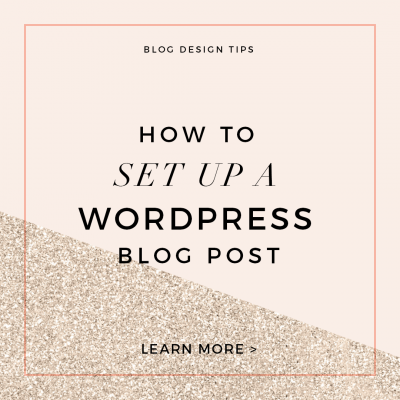 Custom Blog Design Tips – How to Set up a WordPress Blog Post