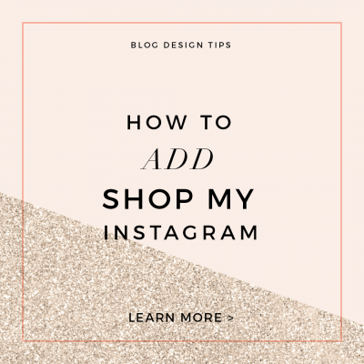 How to Add Shop My Instagram to Blog