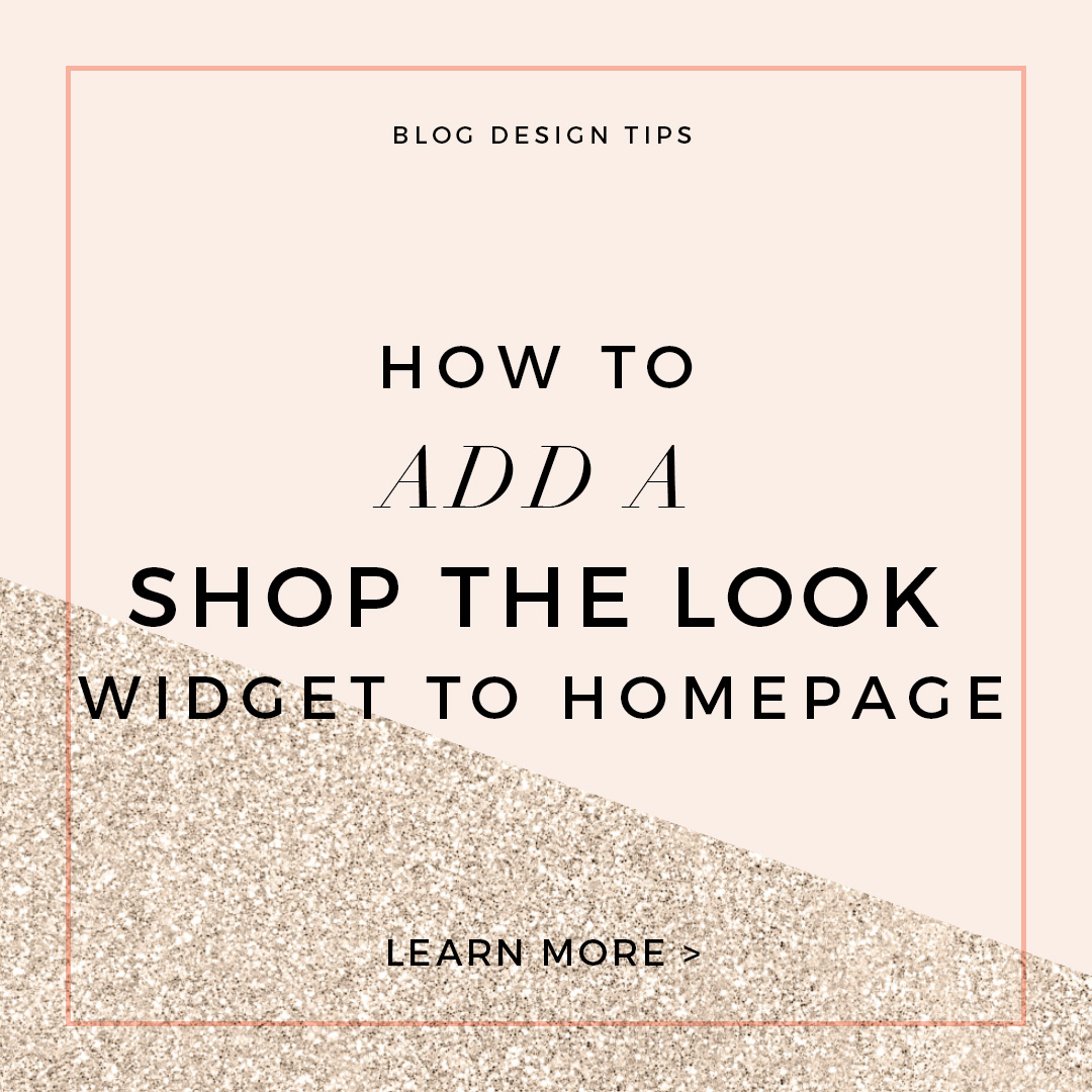 How to Add Shop the Look Widget to Your Blog Homepage