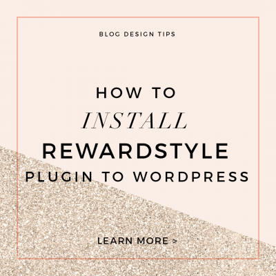 How to Add the RewardStyle Plugin to WordPress