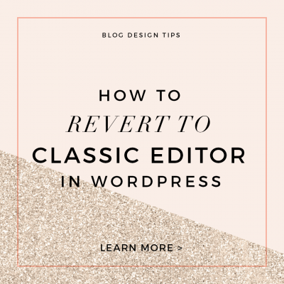 How to Revert to WordPress Classic Editor