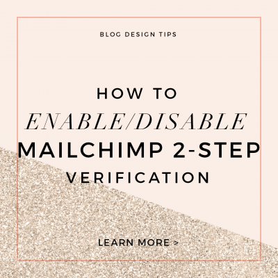 How to Enable and Disable Mailchimp 2 Step Verification
